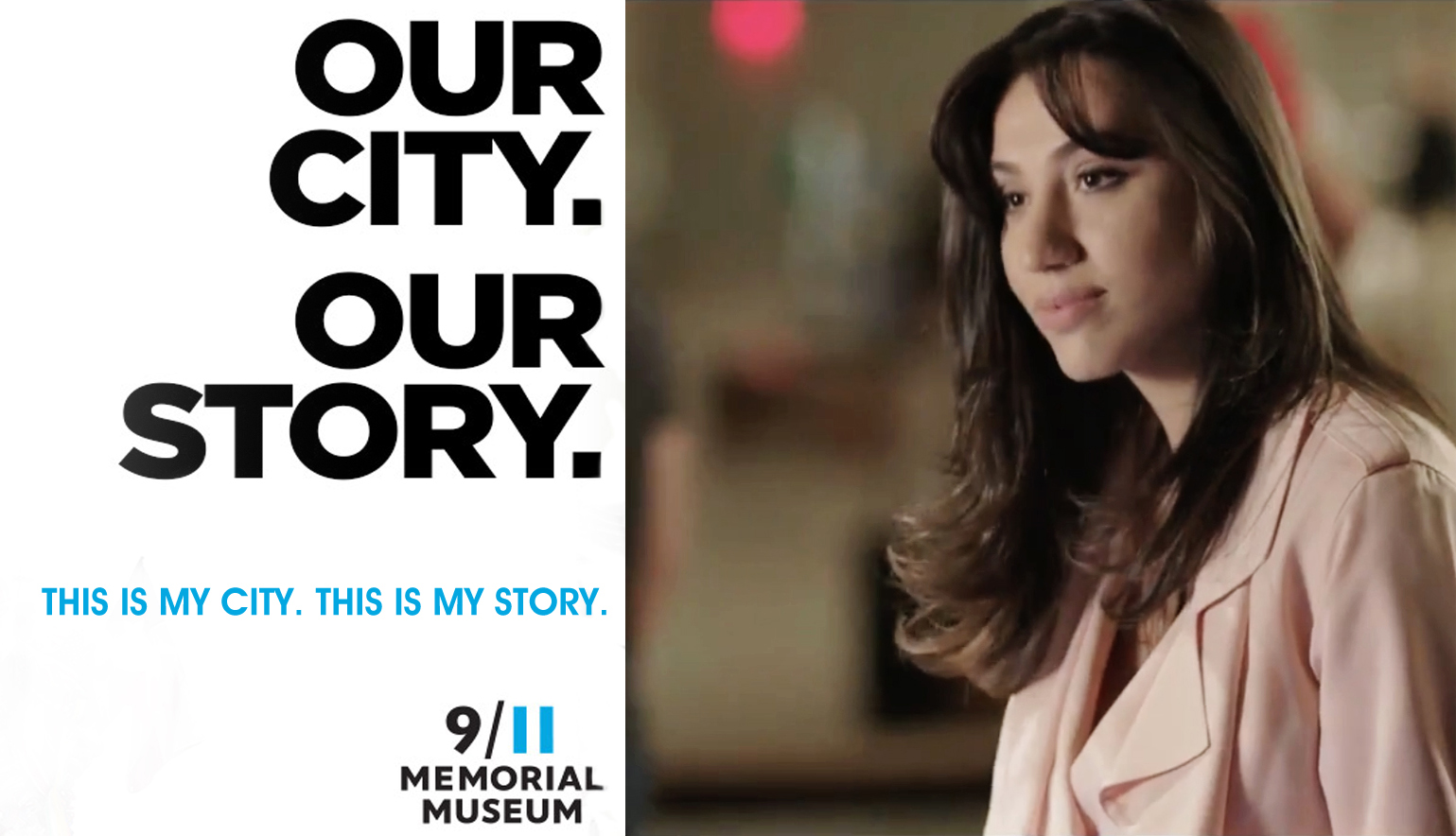 Julie Asriyan Our City. Our Story. Campaign for 9/11 Memorial & Museum